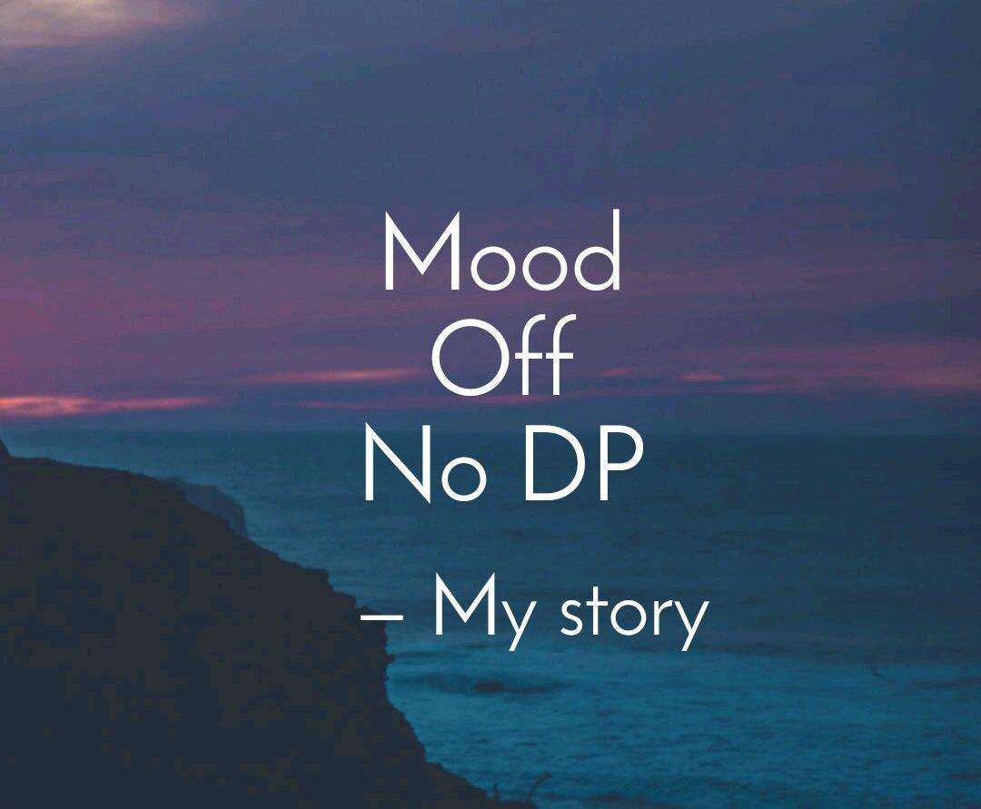 no_dp_mood_off_hai